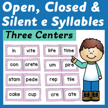 Syllable Centers: Open, Closed, and Silent e Sorts and Word Building  Activity