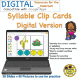 Syllable Clip Cards Distance Learning Digital Apps Google Online