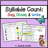 Syllable Count: Say, Divide, and Write