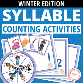 Syllable Counting Activities - Winter: Syllable Action Spinner and Sorting Mat