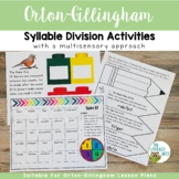 Syllable Division Multisensory Activities Orton-Gillingham Activities