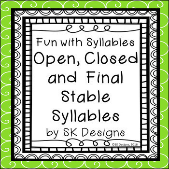 Syllables Open Closed Final Stable Fluency Flash Cards Skills Games & Printables