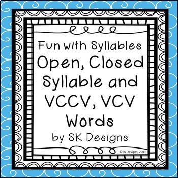 Syllables Open Closed VCCV VCV Fluency Skills Flash Cards & Fun Games Printables
