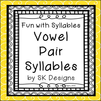 Syllables Vowel Pair Build Skills, Fluency w Flash Cards & Practice Pages