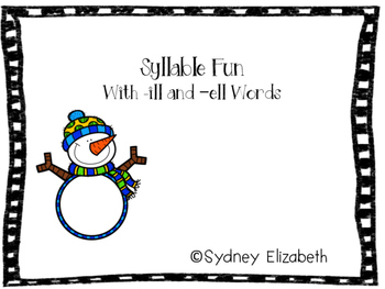 Syllable Fun with -ill and -ell Words