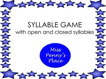 Syllable Game - Open and Closed Syllables