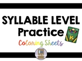 Syllable Level Coloring Sheets