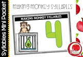 Syllable Literacy Centre Mini-Packets: Making Monkey Syllables