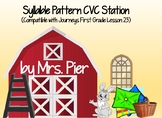 Syllable Pattern CVC Station (Compatible with Journeys First Grade Lesson 23)