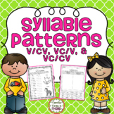 Syllable Patterns V/CV, VC/V, and VC/CV (No Prep Worksheets)