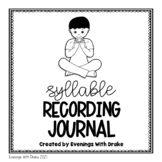 Syllable Recording Journal for Kindergarten and 1st Grade