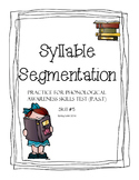 Syllable Segmentation Practice - Phonological Awareness Skills Test Practice
