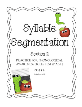 Syllable Segmentation Practice - Section 2 - Phonological Awareness Skills Test