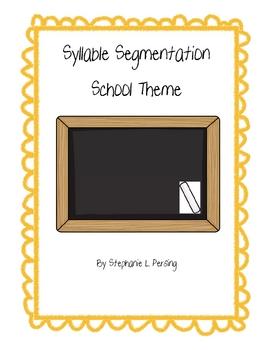 Syllable Segmentation- School Theme