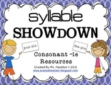 Syllable Showdown [Consonant -le Resources] CCSS Aligned