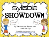 Syllable Showdown [Syllabication Overview and Resources] CCSS Aligned