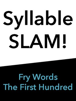Syllable Slam! First Hundred Fry Words