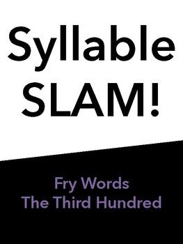 Syllable Slam! Third 100 Fry Words