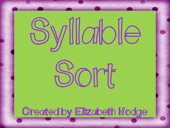 Syllable Sort- 1,2, and 3 syllable words