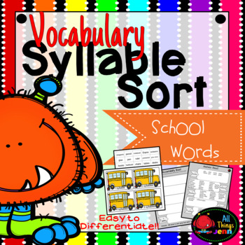 Vocabulary Syllable Sort-School Words