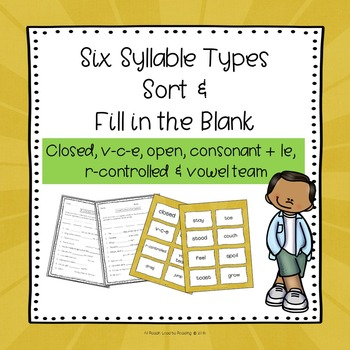 Syllable Sort and Fill-in-the-Blank-Sentences