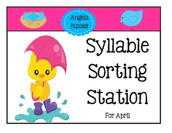 Syllable Sorting Station For April
