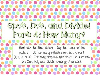 Syllable (Spot, Dot, and Divide Strategy) Interactive PowerPoint Presentation