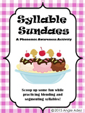 Syllable Sundaes- Blending & Segmenting Syllables