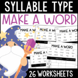Syllable Types: Make a Word