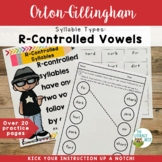 Syllable Types: R-Controlled Vowels Orton-Gillingham Multi