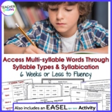 6 Syllable Types & Multisyllabic Words: Syllable Division + EASEL Activities