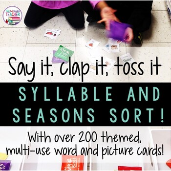 Syllable sorting game - Say it, clap it, toss it!