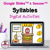 Syllables 1,2, & 3 Google Slides & Seesaw Distance Learning