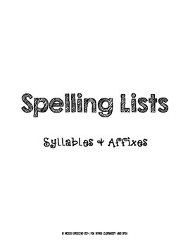 Syllables & Affixes Spelling Lists