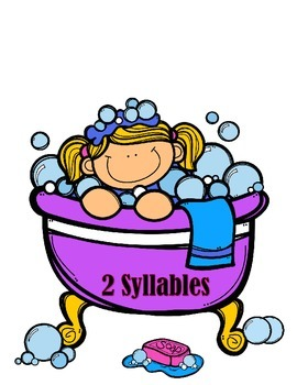 Syllables - Bathtubs and Bubbles
