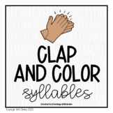 Syllables Clap Count and Color Activity Printables