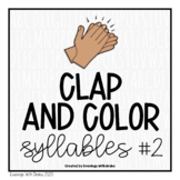 Syllables Clap Count and Color Activity Printables Set 2