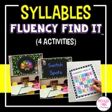 Syllables Fluency Find It®