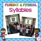 Syllables Fluency & Fitness® Brain Breaks