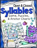 Syllables Game, Puzzles, & Anchor Charts: Open & Closed Syllables