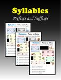 Syllables:  Prefixes and Suffixes