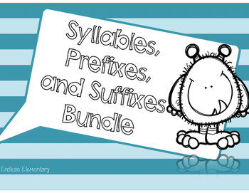 Syllables, Prefixes, and Suffixes Bundle