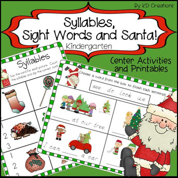 Syllables, Sight Words and Santa in Kindergarten!