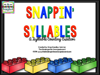 Syllables!  Snappin Syllables!  A Syllable Counting Creation
