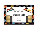 Syllables: Super Hero Syllable Sort