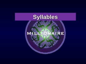 Syllables : Who Wants to be a Millionaire