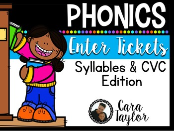Syllables and CVC Enter Tickets ~ Informal Assessments BEF