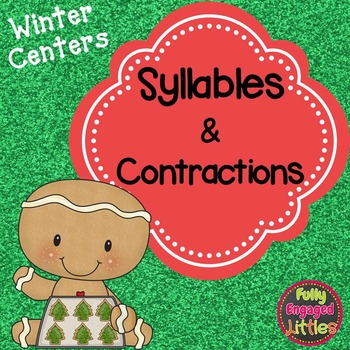 Syllables and Contractions Winter Center