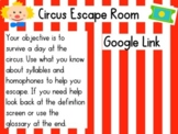 Syllables and Homophones Circus Escape Room