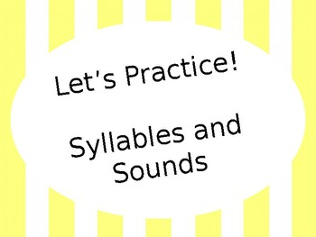 Syllables and Sounds